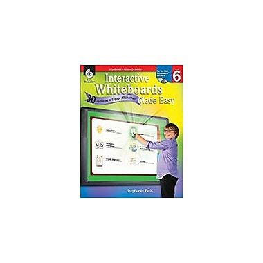 Shell Education Interactive Whiteboards Made Easy (Activinspire Software), Level 6 Computers Workbook, Grade 6 [eBook]