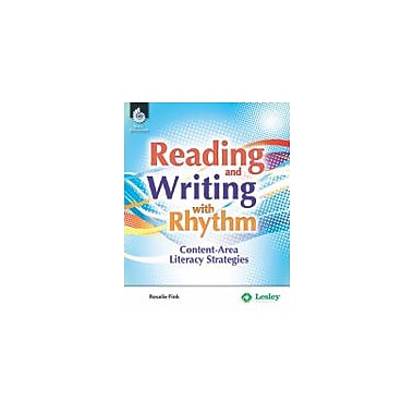 Shell Education Reading, Writing, and Rhythm: Engaging Content-Area Literacy Strategies Workbook [eBook]