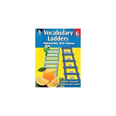 Shell Education - Manuel de lecture et d'écriture Vocabulary Ladders, 6e année [livre numérique]