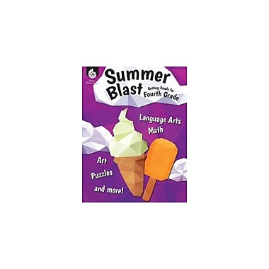 Shell Education Summer Blast: Getting Ready for Fourth Grade Reading & Writing Workbook, Grade 3 - Grade 4 [eBook]