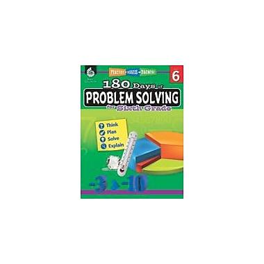 Shell Education - Manuel de résolution de problèmes 180 Days of Problem Solving, 6e année [livre numérique]