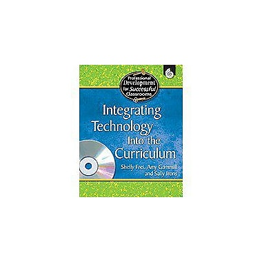 Shell Education Integrating Technology Into the Curriculum Computers Workbook, Preschool - Grade 12 [Enhanced eBook]