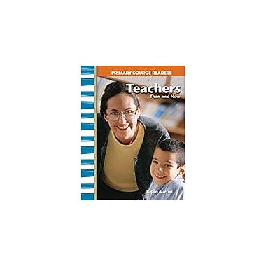 Shell Education Teachers Then and Now Social Studies Workbook, Grade 1 - Grade 2 [eBook]