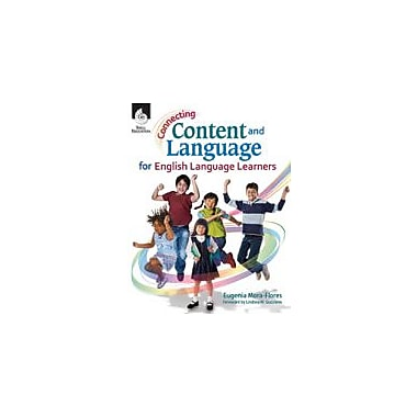 Shell Education Connecting Content and Language For English Language Learners Workbook, Kindergarten - Grade 8 [eBook]