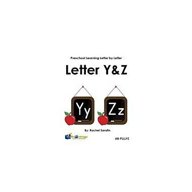 Knowledge Box Central Preschool Learning Letter by Letter: Letters Y & Z Reading & Writing Workbook, Preschool [eBook]
