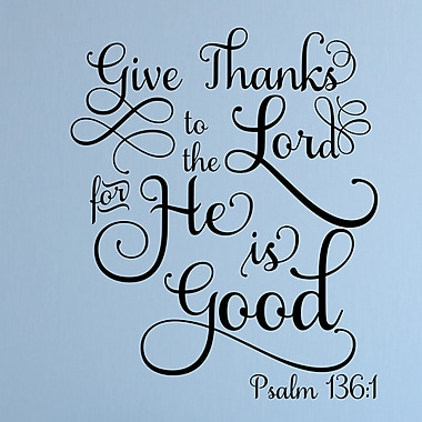 Enchantingly Elegant Give Thanks to the Lord Religious Vinyl Wall Decal