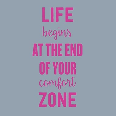 SweetumsWallDecals Life Begins at the End of Your Comfort Zone Wall Decal; Hot Pink