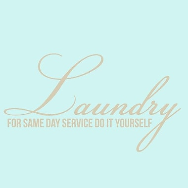 SweetumsWallDecals Laundry for Same Day Service Wall Decal; Beige