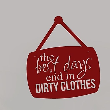 SweetumsWallDecals Best Day End in Dirty Cloth Wall Decal; Cranberry