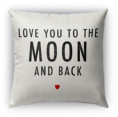 Kavka Love You to the Moon and Back Burlap Indoor/Outdoor Throw Pillow; 26'' H x 26'' W
