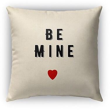 Kavka Be Mine Burlap Indoor/Outdoor Throw Pillow; 26'' H x 26'' W
