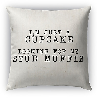 Kavka Cupcake Looking for My Stud Muffin Burlap Indoor/Outdoor Pillow; 18'' H x 18'' W
