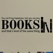 Belvedere Designs LLC You Can Buy Books Wall Quotes  Decal