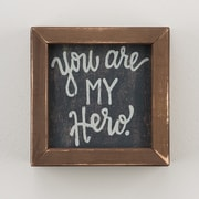 Glory Haus 'You Are My Hero' by Glory Haus Framed Texual Art