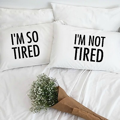 Love You A Latte Shop I'm so Tired and I'm Not Tired Pillowcases (Set of 2)