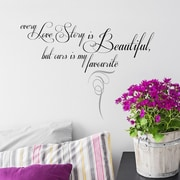 FiresideHome Every Love Story is Beautiful But Ours is My Favorite Wall Decal