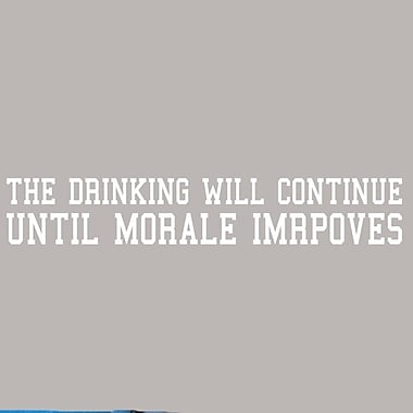SweetumsWallDecals 'The Drinking Will Continue' Wall Decal; White