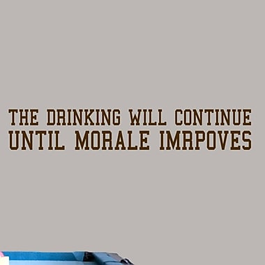 SweetumsWallDecals 'The Drinking Will Continue' Wall Decal; Brown