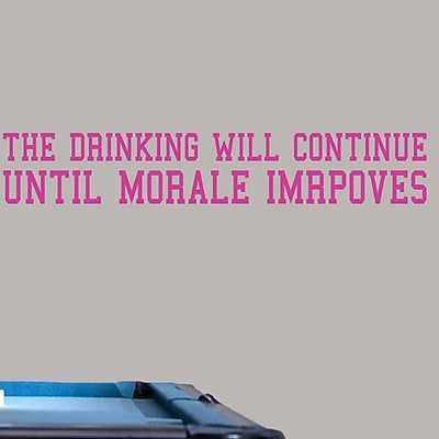 SweetumsWallDecals 'The Drinking Will Continue' Wall Decal; Hot Pink