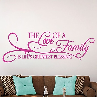 SweetumsWallDecals 'The Love of a Family Is Life's Greatest Blessing' Wall Decal; Hot Pink
