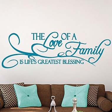 SweetumsWallDecals 'The Love of a Family Is Life's Greatest Blessing' Wall Decal; Teal