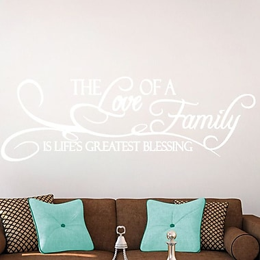 SweetumsWallDecals 'The Love of a Family Is Life's Greatest Blessing' Wall Decal; White