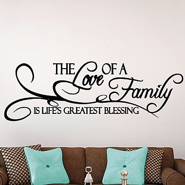 SweetumsWallDecals 'The Love of a Family Is Life's Greatest Blessing' Wall Decal; Black