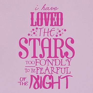 SweetumsWallDecals 'I Have Loved the Stars Too Fondly' Wall Decal; Hot Pink