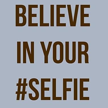 SweetumsWallDecals 'Believe in Your Selfie' Wall Decal; Brown