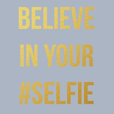 SweetumsWallDecals 'Believe in Your Selfie' Wall Decal; Gold