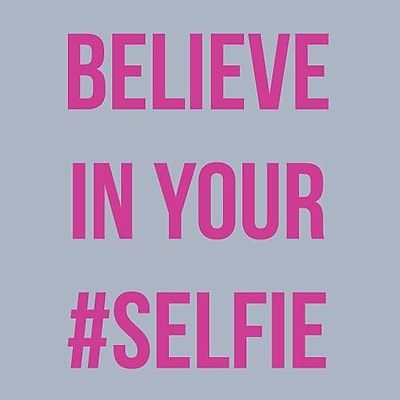 SweetumsWallDecals 'Believe in Your Selfie' Wall Decal; Hot Pink