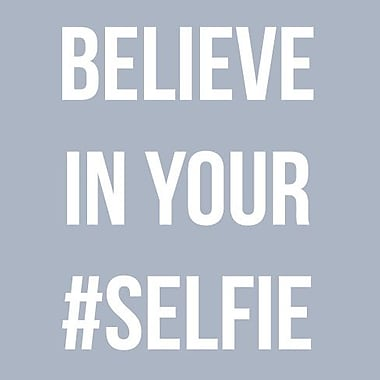 SweetumsWallDecals 'Believe in Your Selfie' Wall Decal; White