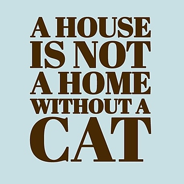 SweetumsWallDecals 'A House Is Not a Home Without a Cat' Wall Decal; Brown