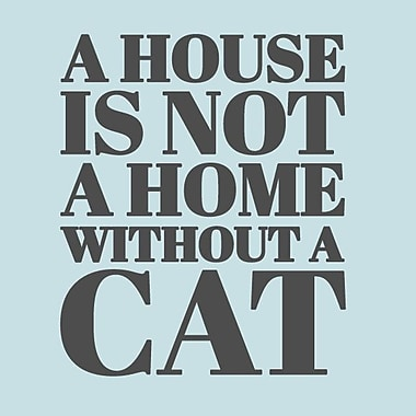 SweetumsWallDecals 'A House Is Not a Home Without a Cat' Wall Decal; Dark Gray