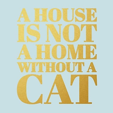 SweetumsWallDecals 'A House Is Not a Home Without a Cat' Wall Decal; Gold