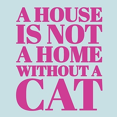 SweetumsWallDecals 'A House Is Not a Home Without a Cat' Wall Decal; Hot Pink