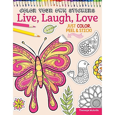 Color Your Own Sticker: Live Laugh Love, Softcover (DO-5586)