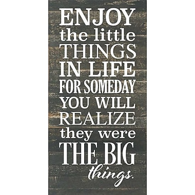 Artistic Reflections 'Enjoy The Little Things in Life' Textual Art on Dark Wood