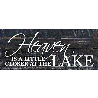 Artistic Reflections 'Heaven is a Little Closer at The Lake' Textual Art on Dark Wood