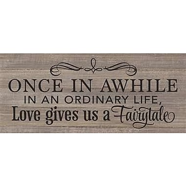 Artistic Reflections 'Once in a While in An Ordinary Life' Textual Art on Wood in Gray