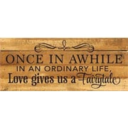 Artistic Reflections 'Once in a While in An Ordinary Life' Textual Art on Natural Wood