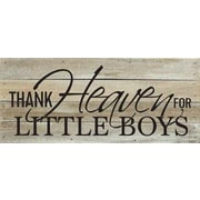 Artistic Reflections 'Thank Heaven for Little Boys' Textual Art on Wood in Brown