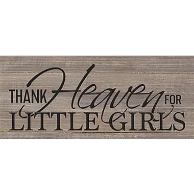 Artistic Reflections 'Thank Heaven for Little Girls' Textual Art on Wood in Gray