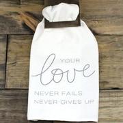 Clairmont&Company Sack Cloth Love Never Fails Towel