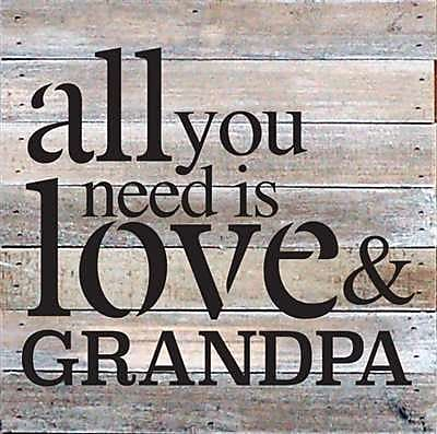 Artistic Reflections 'All You Need is Love and Grandpa' Textual Art on Wood in Gray