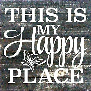 Artistic Reflections 'This is My Happy Place' Textual Art on Dark Wood