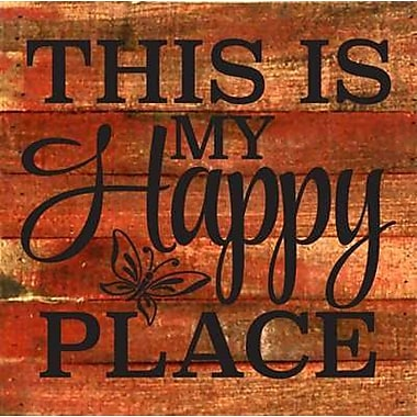 Artistic Reflections 'This is My Happy Place' Textual Art on Cherry Wood