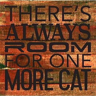 Artistic Reflections 'There's Always Room for One More Cat.' Textual Art on Cherry Wood