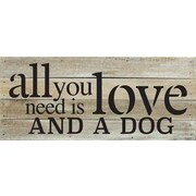 Artistic Reflections 'All You Need is Love and a Dog' Textual Art on Wood in Brown