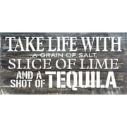 Artistic Reflections 'Take Life w/ a Grain of Salt - and a Shot of Tequila' Textual Art on Dark Wood